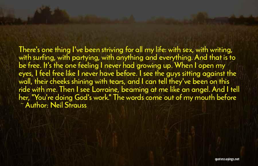 Writing On Wall Quotes By Neil Strauss