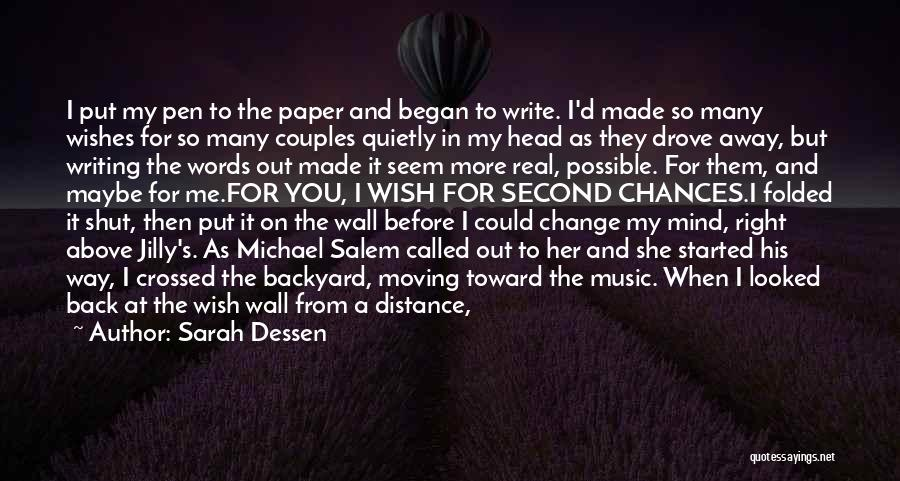 Writing On Wall Quotes By Sarah Dessen
