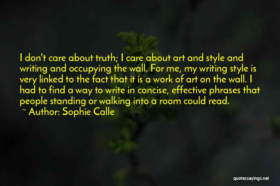 Writing On Wall Quotes By Sophie Calle
