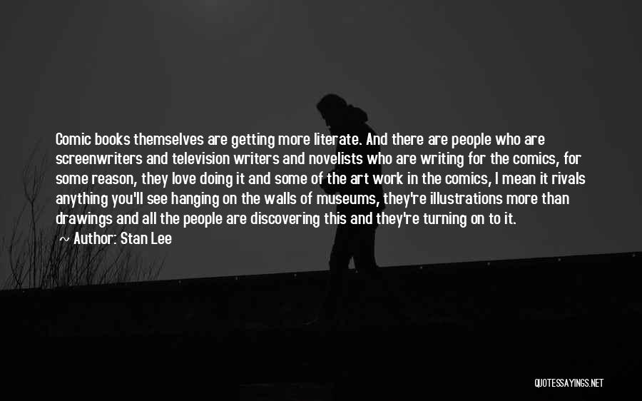 Writing On Wall Quotes By Stan Lee