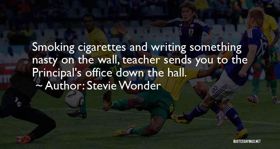 Writing On Wall Quotes By Stevie Wonder