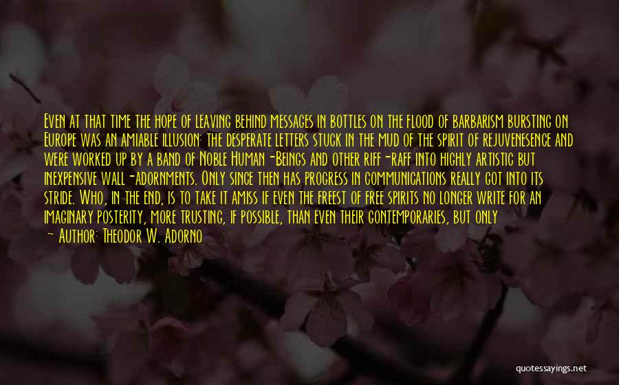 Writing On Wall Quotes By Theodor W. Adorno