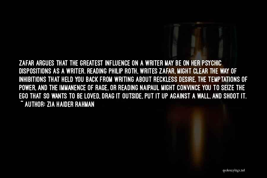 Writing On Wall Quotes By Zia Haider Rahman