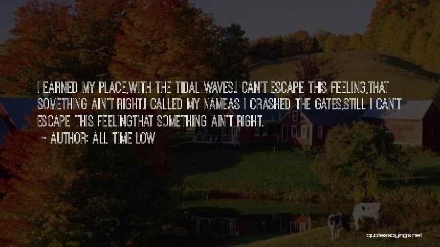 Wrong Place Right Time Quotes By All Time Low