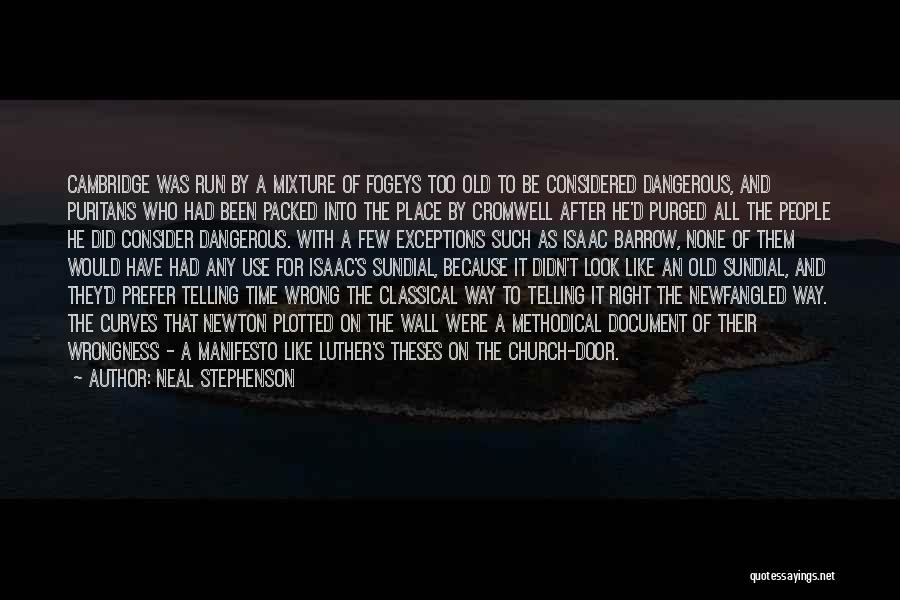 Wrong Place Right Time Quotes By Neal Stephenson