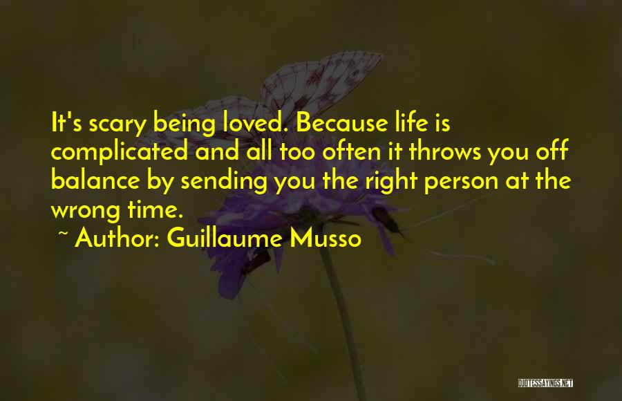 Wrong Timing Quotes By Guillaume Musso