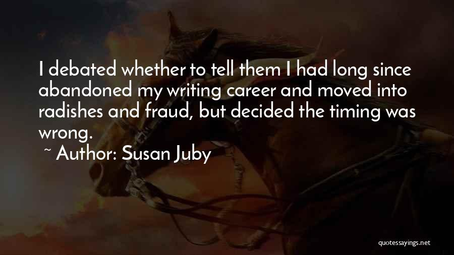 Wrong Timing Quotes By Susan Juby