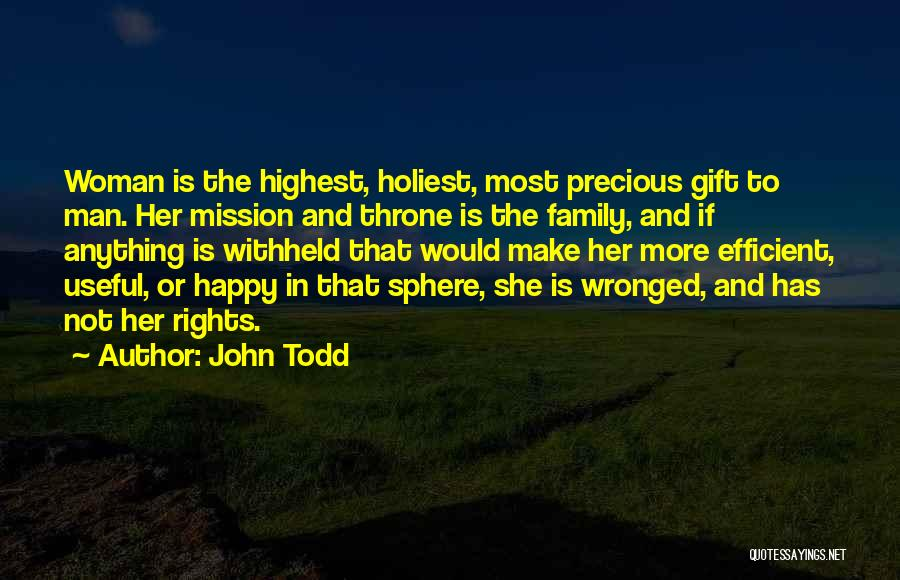 Wronged Woman Quotes By John Todd
