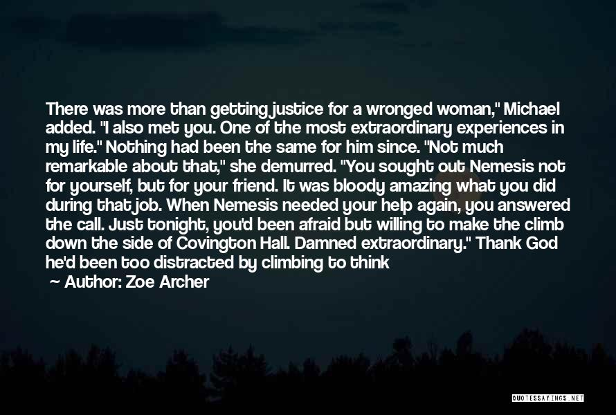 Wronged Woman Quotes By Zoe Archer