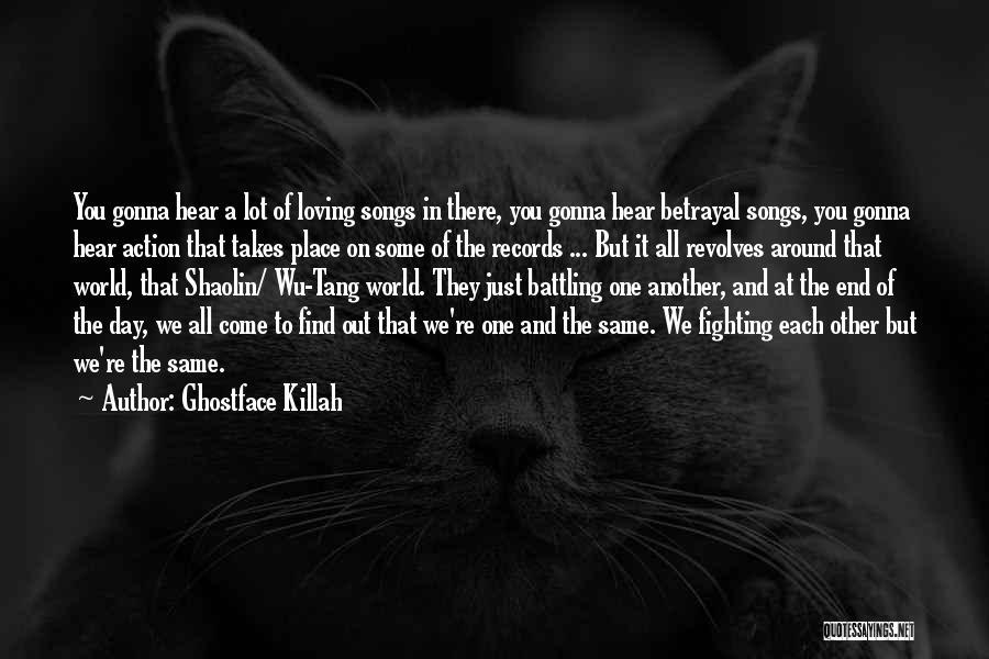 Wu Tang Shaolin Quotes By Ghostface Killah