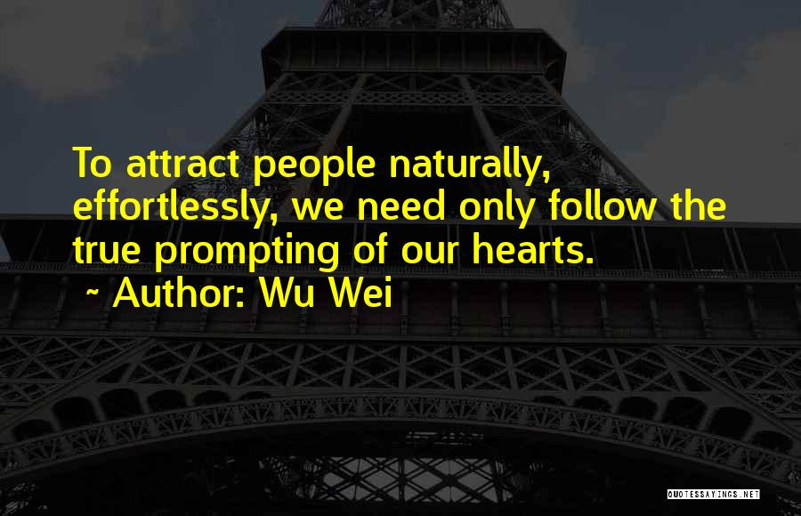 Wu Wei Quotes 1419776