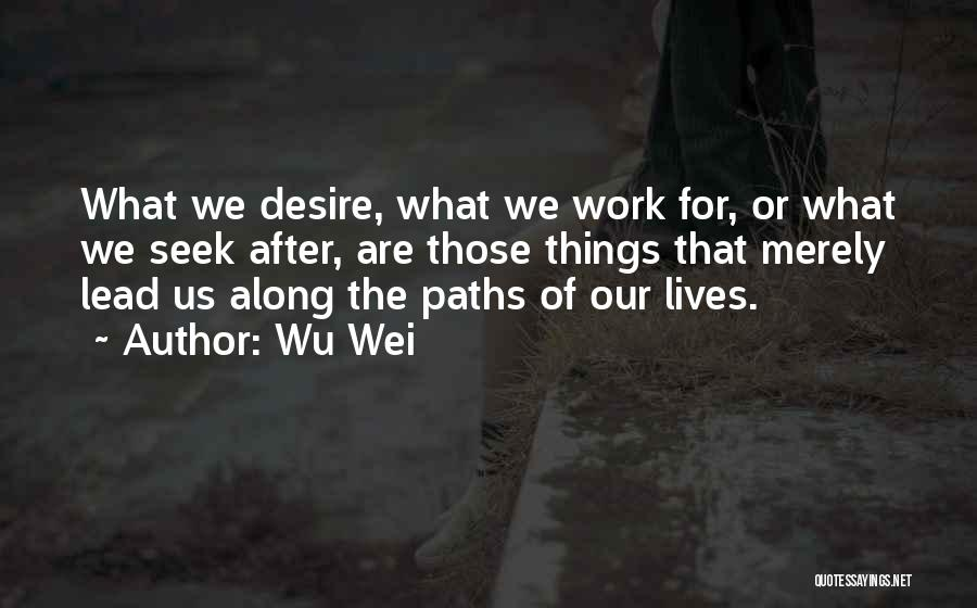 Wu Wei Quotes 1521823