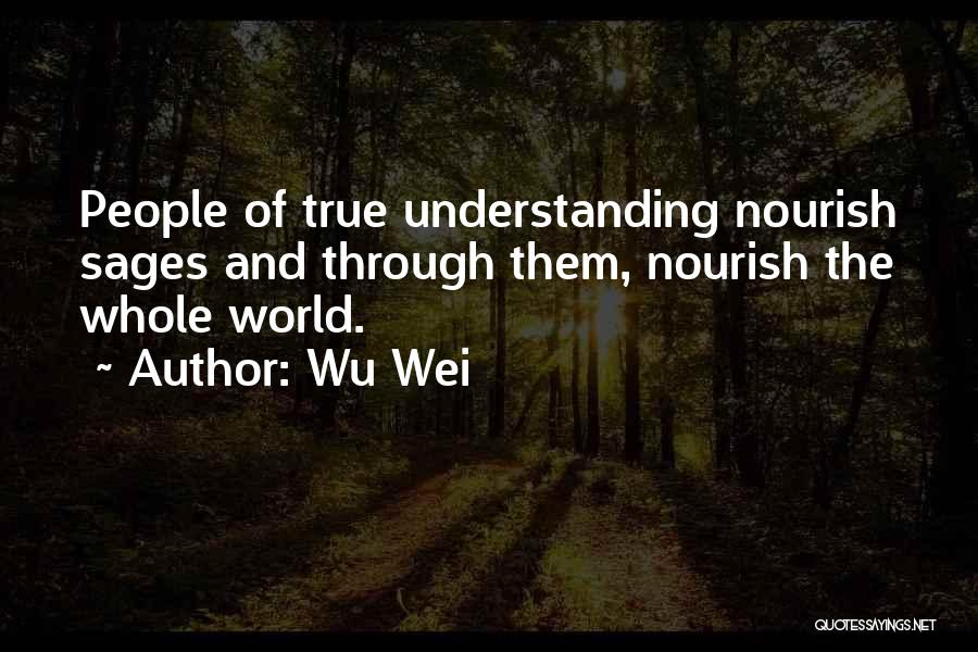 Wu Wei Quotes 1699611