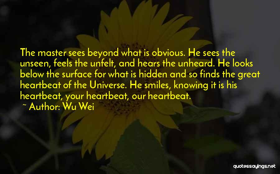 Wu Wei Quotes 468020