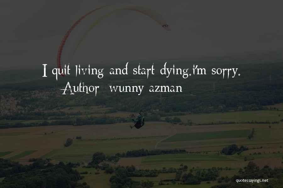 Wunny Azman Quotes 1964516