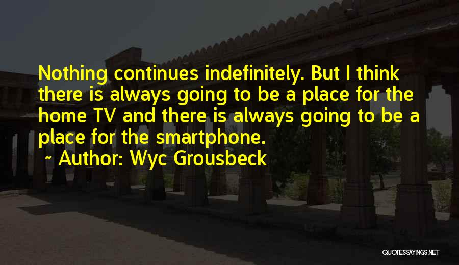 Wyc Grousbeck Quotes 1350645