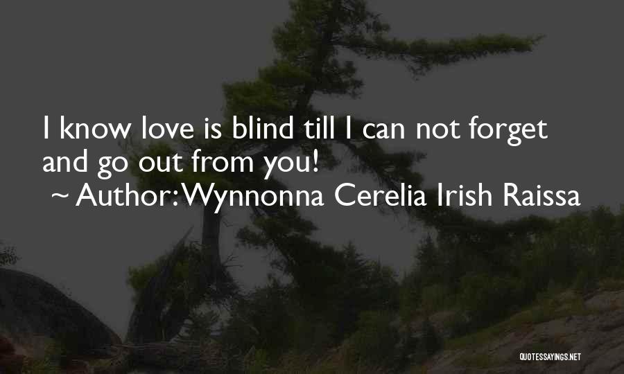 Wynnonna Cerelia Irish Raissa Quotes 1887955