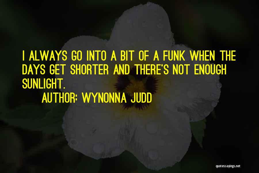 Wynonna Judd Quotes 1171008