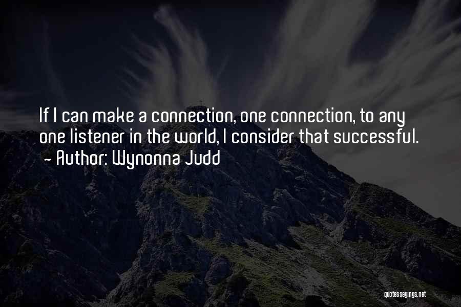 Wynonna Judd Quotes 1727201
