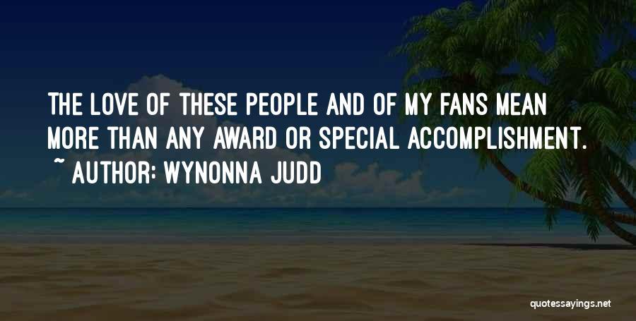 Wynonna Judd Quotes 1910411