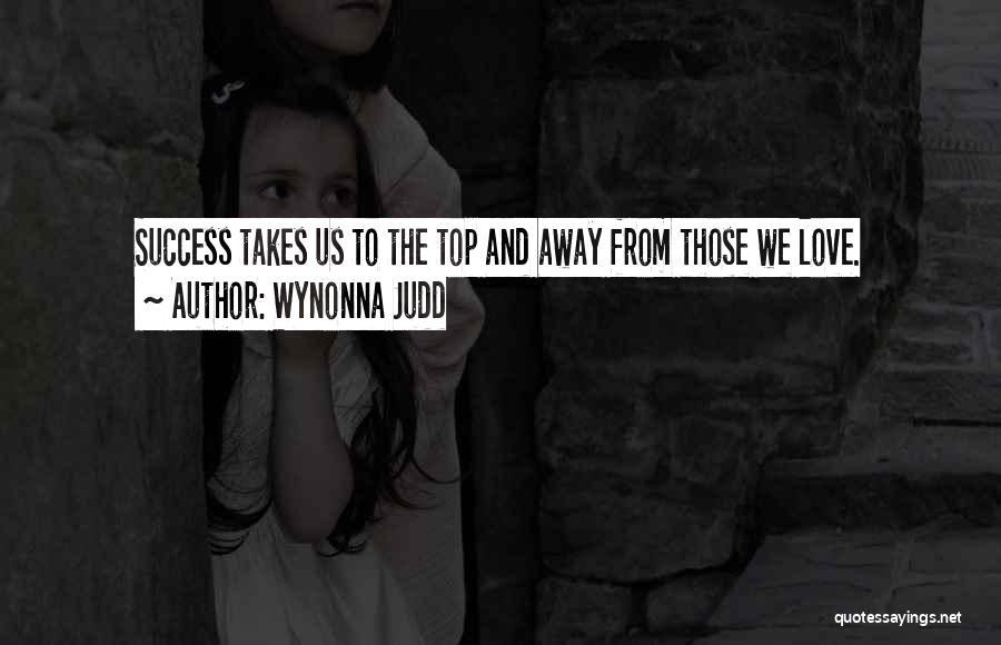 Wynonna Judd Quotes 1938379