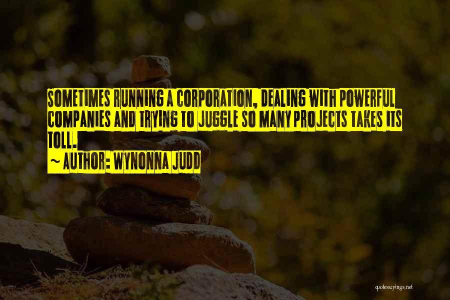 Wynonna Judd Quotes 419134