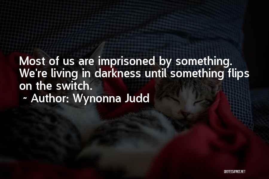 Wynonna Judd Quotes 557665