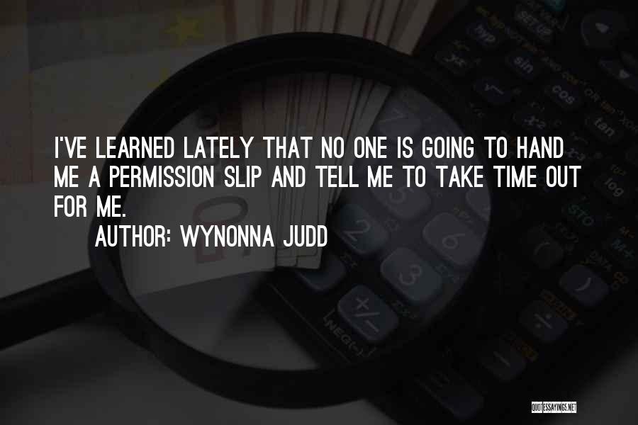 Wynonna Judd Quotes 658225