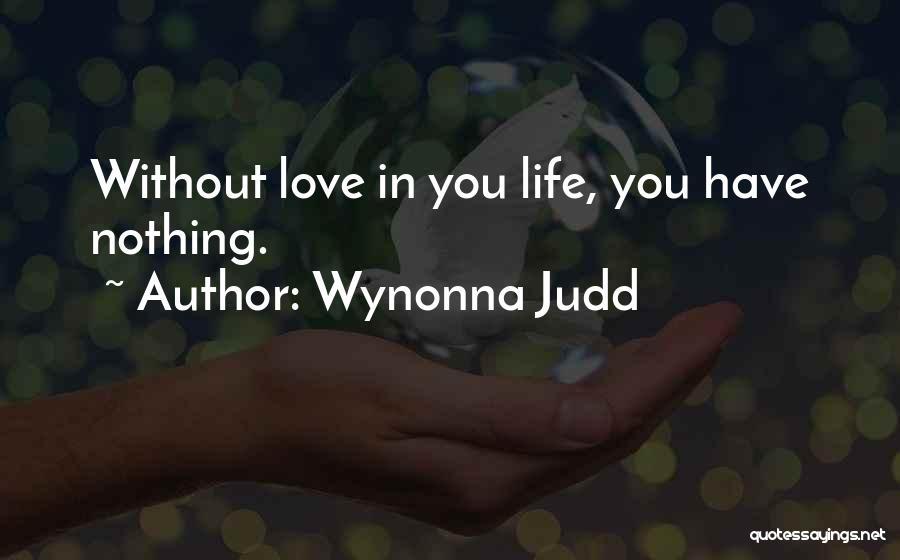 Wynonna Judd Quotes 790739
