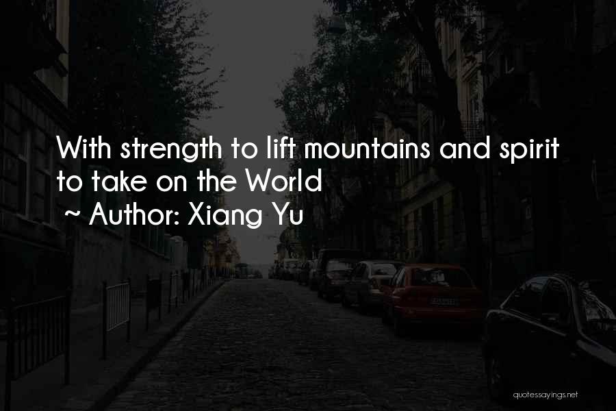 Xiang Yu Quotes 1021772