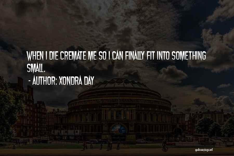 Xondra Day Quotes 322508