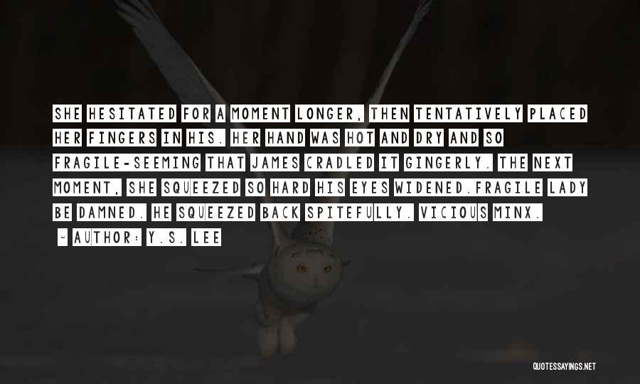 Y.S. Lee Quotes 2149846