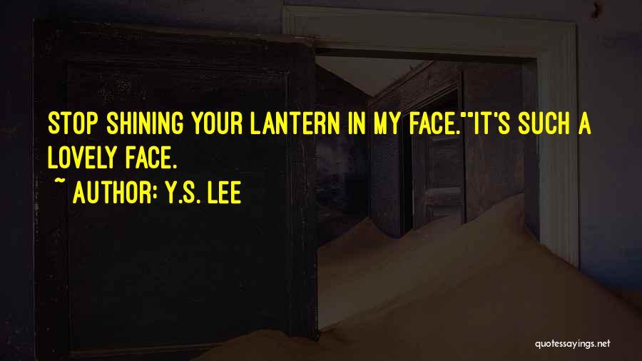 Y.S. Lee Quotes 672573