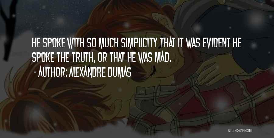 Y U Mad Quotes By Alexandre Dumas