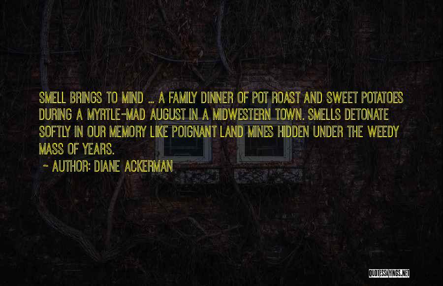 Y U Mad Quotes By Diane Ackerman