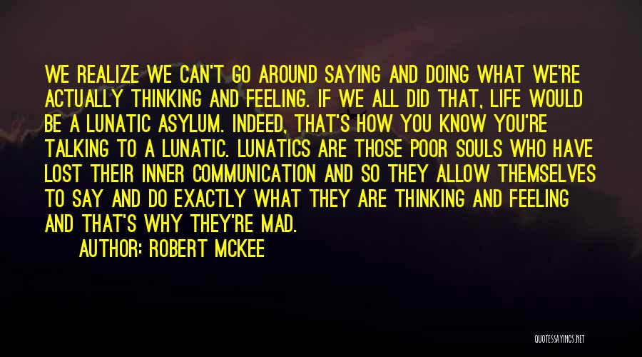 Y U Mad Quotes By Robert McKee