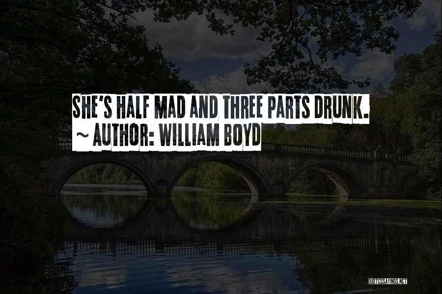 Y U Mad Quotes By William Boyd