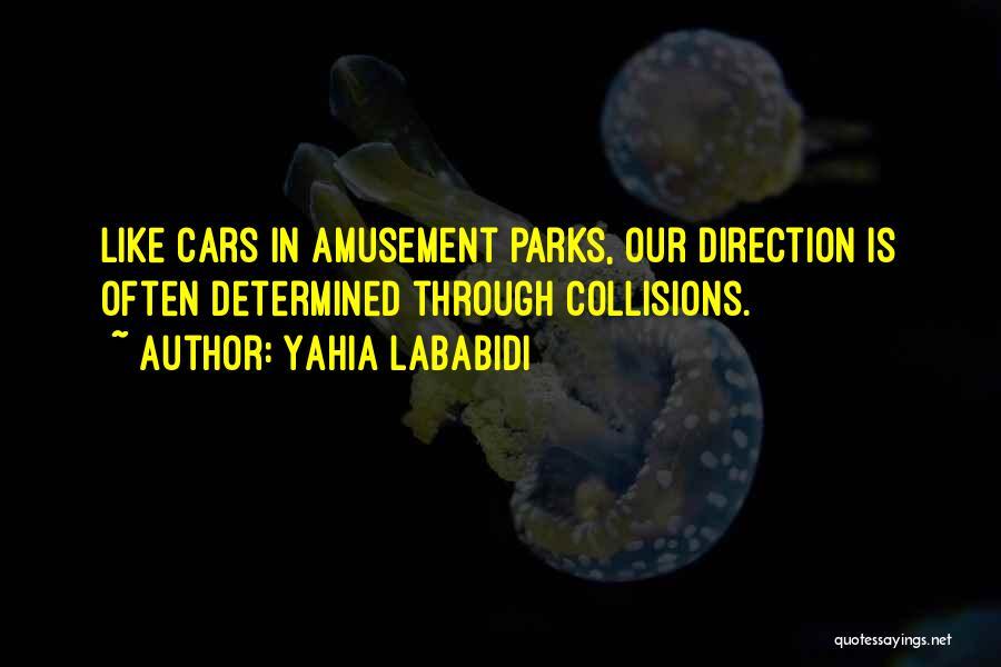 Yahia Lababidi Quotes 1235722