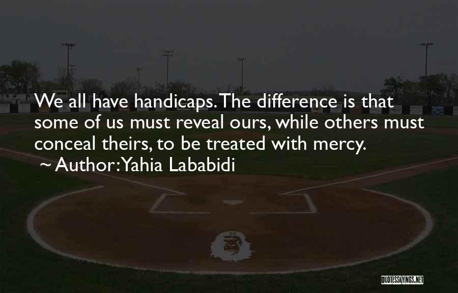 Yahia Lababidi Quotes 1888749