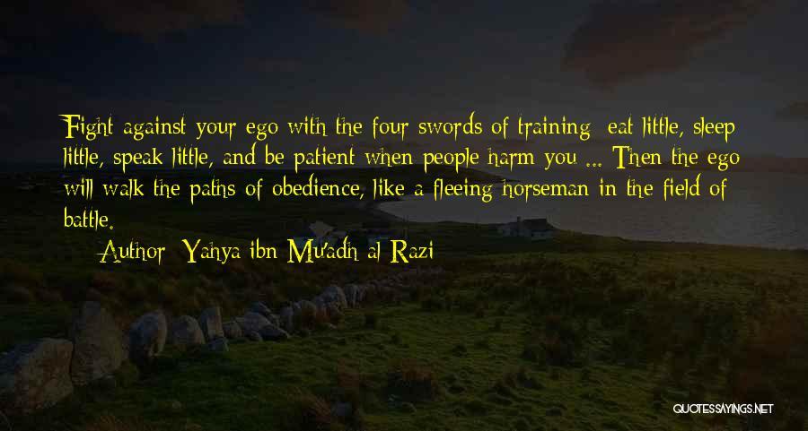 Yahya Ibn Mu'adh Al-Razi Quotes 1230926