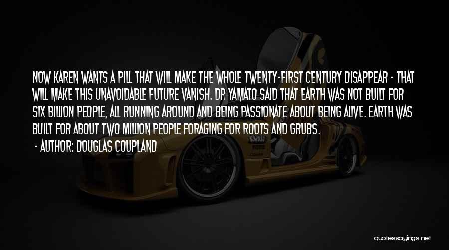 Yamato Quotes By Douglas Coupland