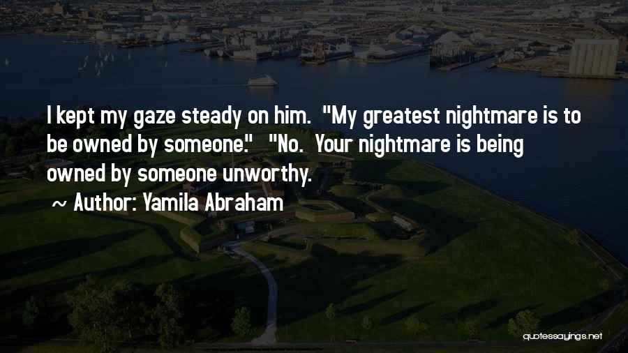 Yamila Abraham Quotes 382546