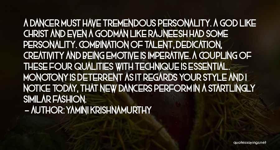 Yamini Krishnamurthy Quotes 1476341