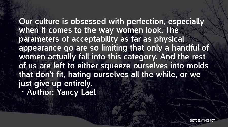 Yancy Lael Quotes 290007