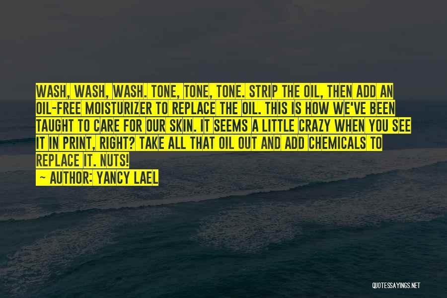 Yancy Lael Quotes 709352