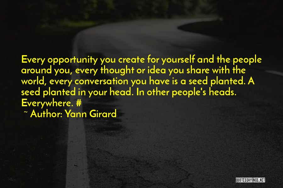 Yann Girard Quotes 1275173