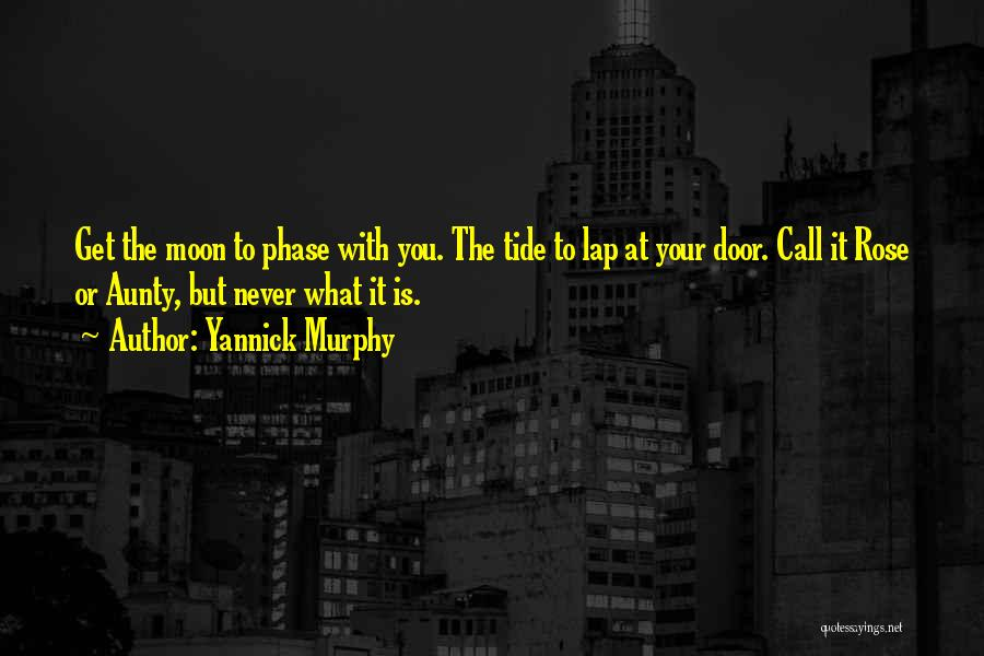 Yannick Murphy Quotes 767126