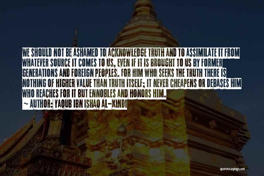 Yaqub Ibn Ishaq Al-Kindi Quotes 814290