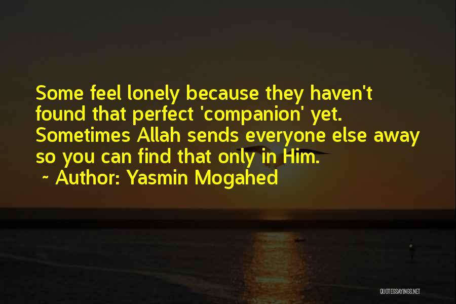Yasmin Mogahed Quotes 1048533