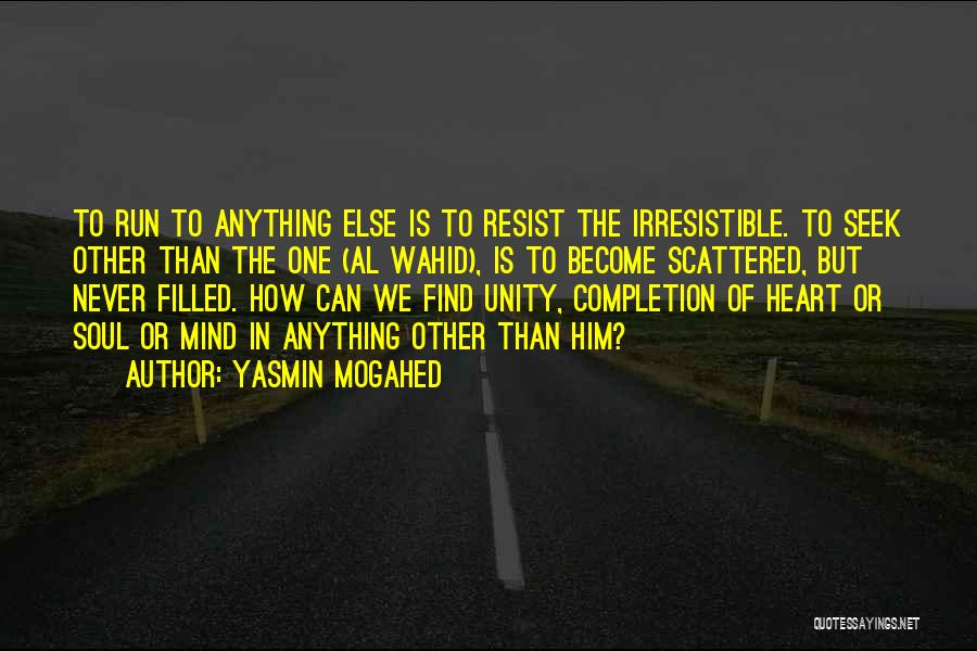 Yasmin Mogahed Quotes 1147985